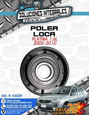POLEA LOCA PLATINA 1.6L 2002-2010