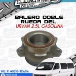 BALERO DOBLE RUEDA DELANTERO URVAN 2.5L GASOLINA