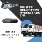 BALATA DELANTERA HYUNDAI H200 2.5L