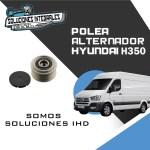 POLEA ALTERNADOR HYUNDAI H350