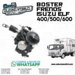 BOSTER FRENOS ISUZU ELF 400/500/600