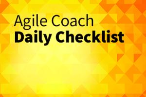 agile coach daily checklist
