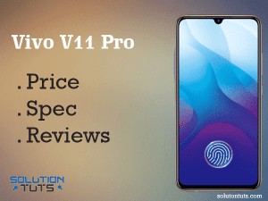 vivo v11 pro price in Pakistan & specification & Unboxing [discount 10%]