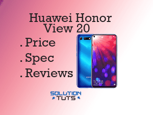 Huawei Honor View 20 In USA & UAE | Specification