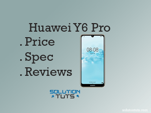 Huawei Y6 Pro (2019) IN USA & UAE | Specification