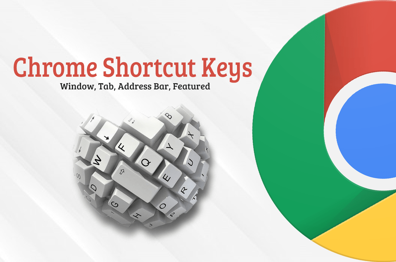 Google Chrome Shortcut Keys | Most Useful Shortcuts To Tasking