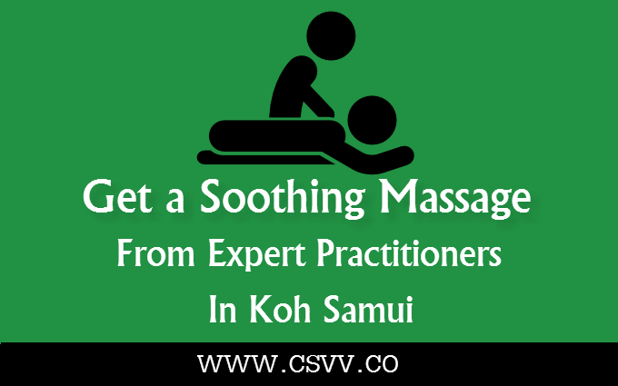 Get a Soothing Massage from Expert Practitioners in Koh Samui