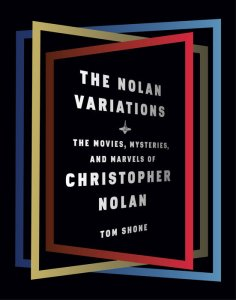 The Nolan Variations by Tom Shone