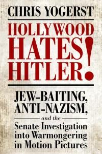 Hollywood Hates Hitler