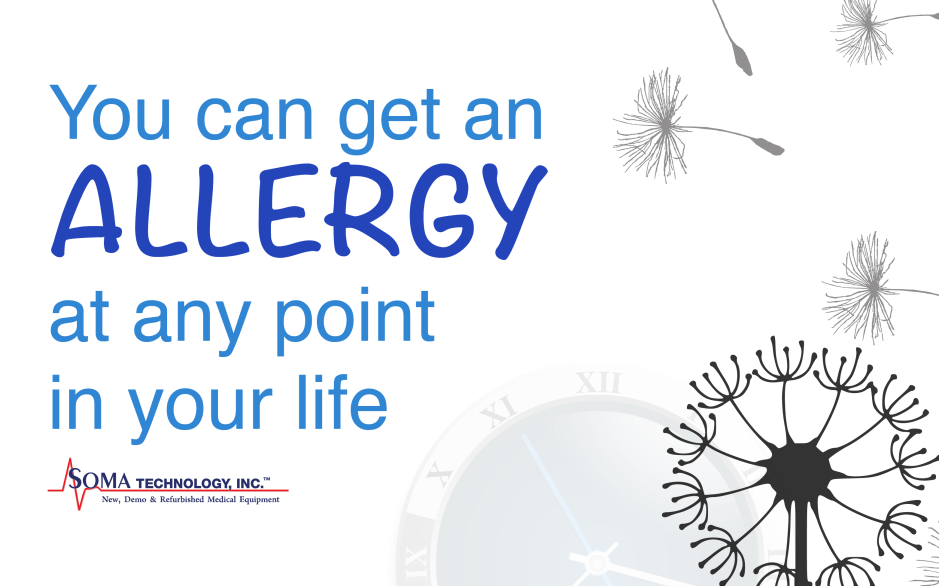 You can get an allergy at any point in your life - Soma Technology, Inc.