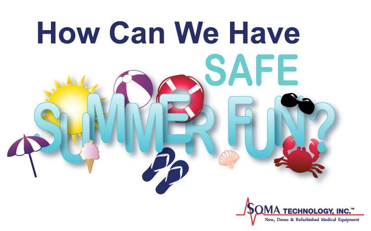Safe Summer Fun