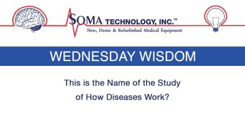 Wednesday Wisdom Diseases