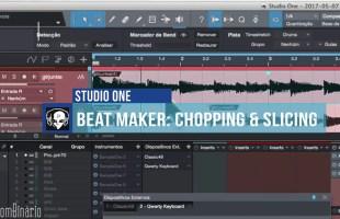 Técnica de Chopping & Slicing usando o Studio One