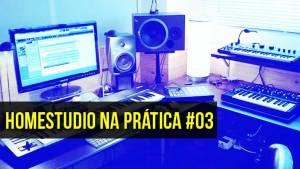 Home Studio na Prática #02 – Presença Online