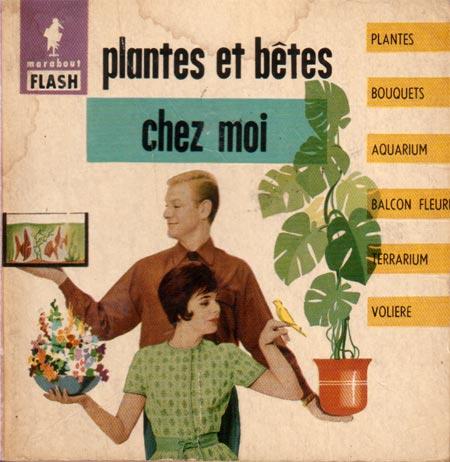 Plantes et bêtes chez moi (Marabout Flash 2/31)