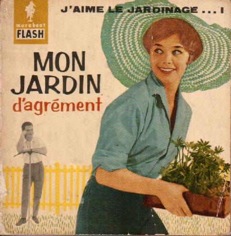 Mon jardin d'agrément (Marabout Flash 10/31)