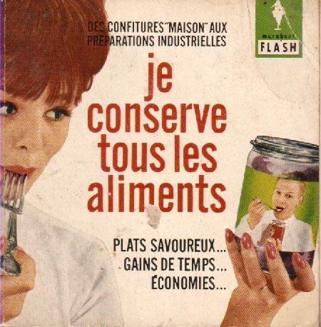 Je conserve tous les aliments (Marabout Flash 25/31)