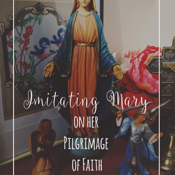 On Imitating Mary's Faith