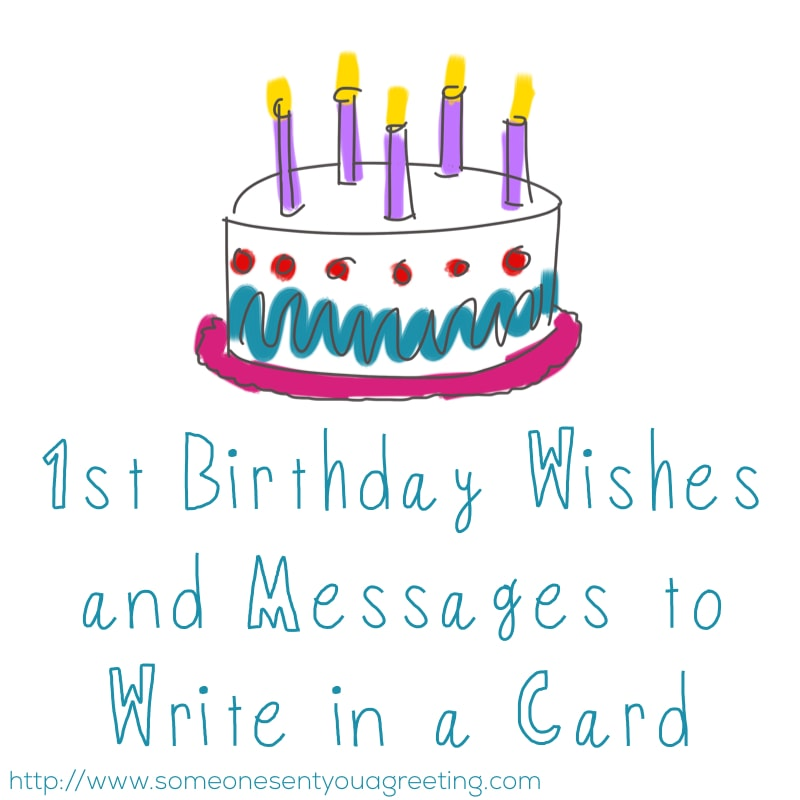 1st Birthday Wishes And Messages To Write In A Card Someone Sent You A Greeting