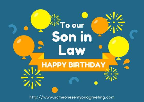 Son In Law Birthday Wishes Archives Someone Sent You A Greeting