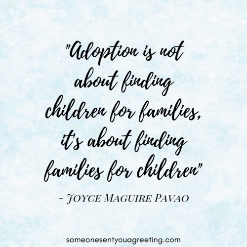 61 Inspirational Adoption Quotes And Sayings Someone Sent You A Greeting