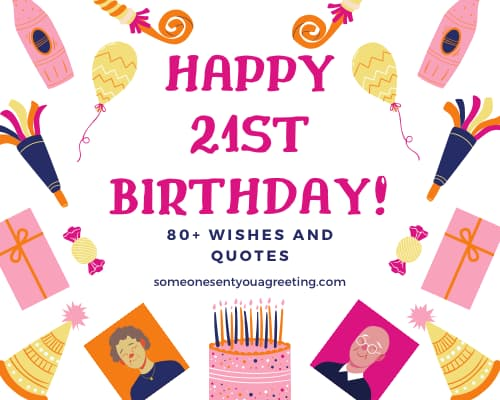 Happy 21st Birthday 80 Wishes And Quotes Someone Sent You A Greeting