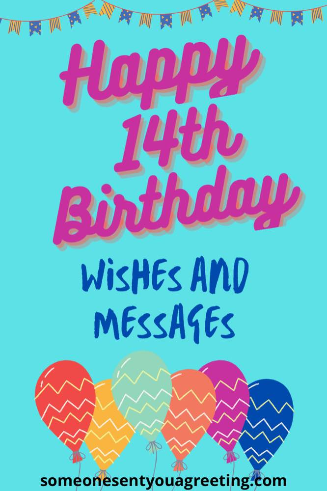 Happy 14th Birthday Wishes And Messages For Moody Teenagers Someone Sent You A Greeting