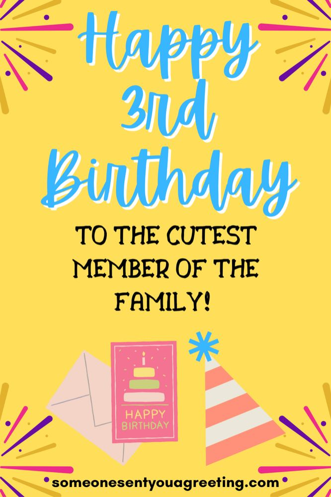 Happy 3rd Birthday Wishes And Messages Someone Sent You A Greeting