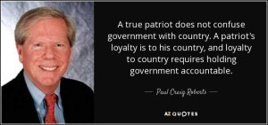 Yes a true patriot. Paul Craig Roberts.