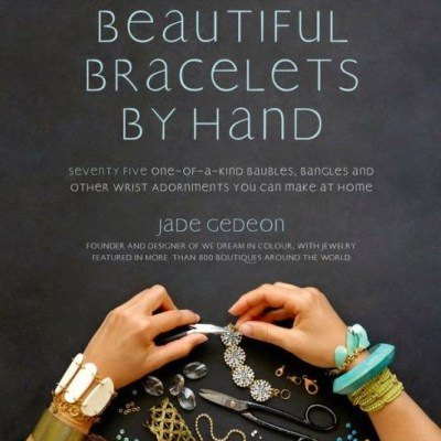 DIY Gifts: Beautiful Bracelets by Hand
