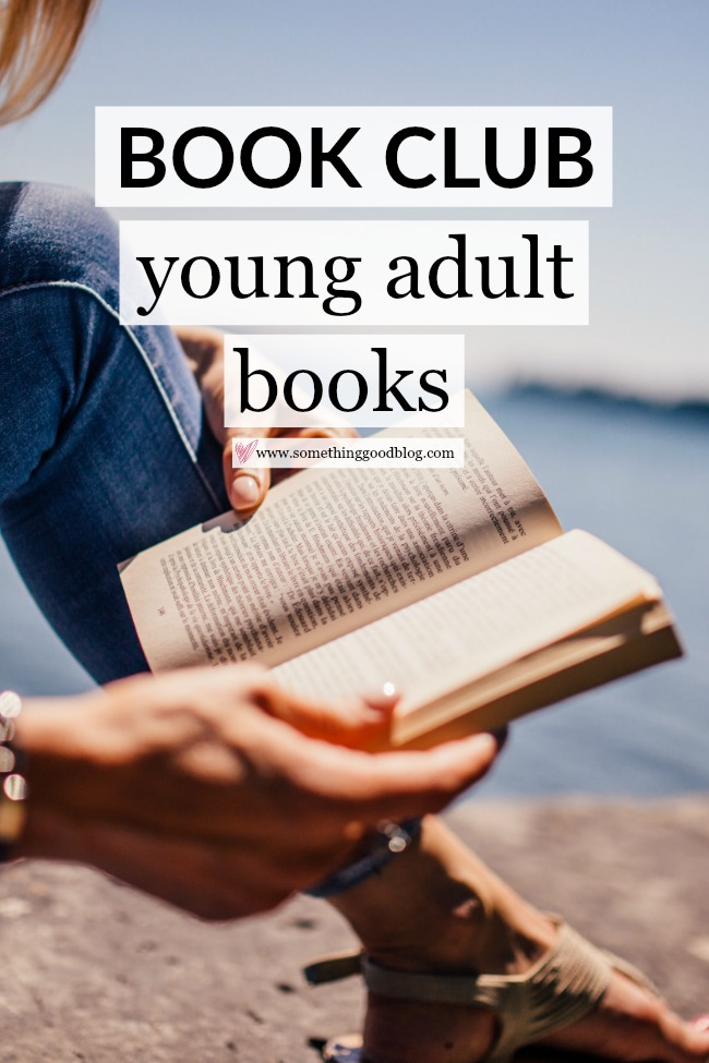 Sunday Book Club: Young Adult Books | Something Good