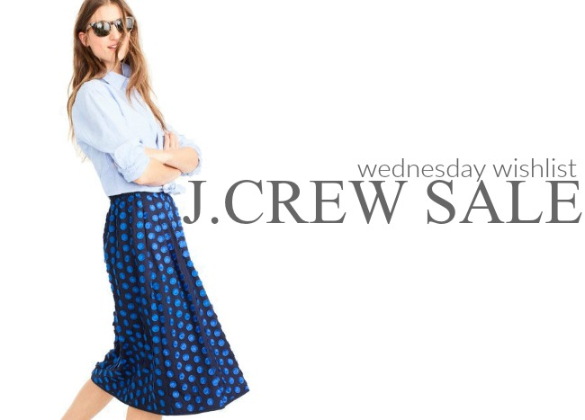 Wednesday Wishlist: J.Crew Sale | Something Good