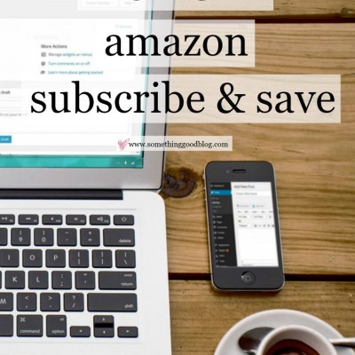Budgeting Tips: Amazon Subscribe and Save