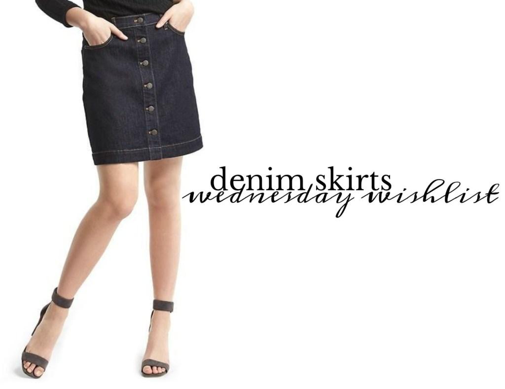Wednesday Wishlist: A Denim Skirt | Something Good