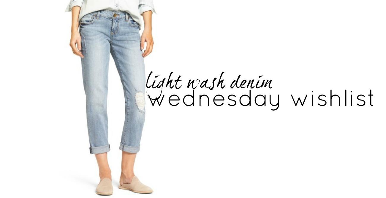 Wednesday Wishlist: Light Wash Denim | Something Good