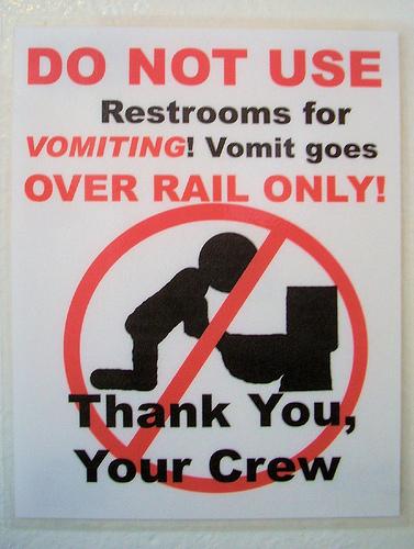 No vomiting in the marine head.