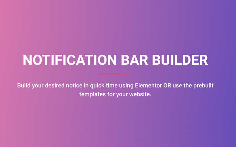 Notification Bar Builder For Elementor