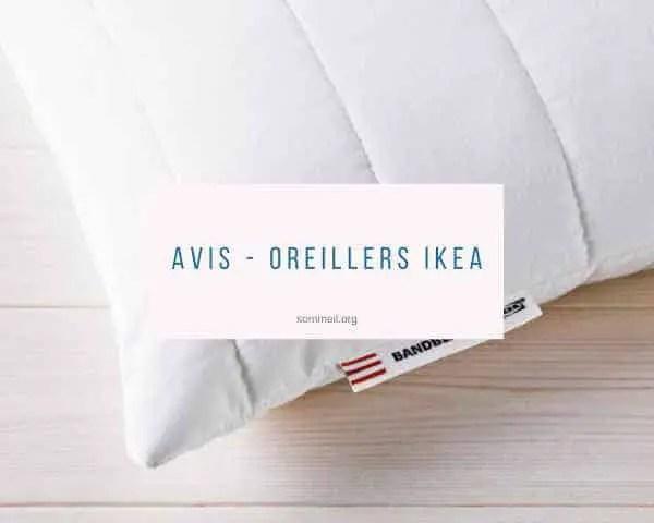 Oreillers De La Marque Ikea L Avis De La Redaction Sommeil Org