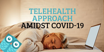 Somnology SlaaS®: The Trusted Telehealth Approach Amidst COVID-19