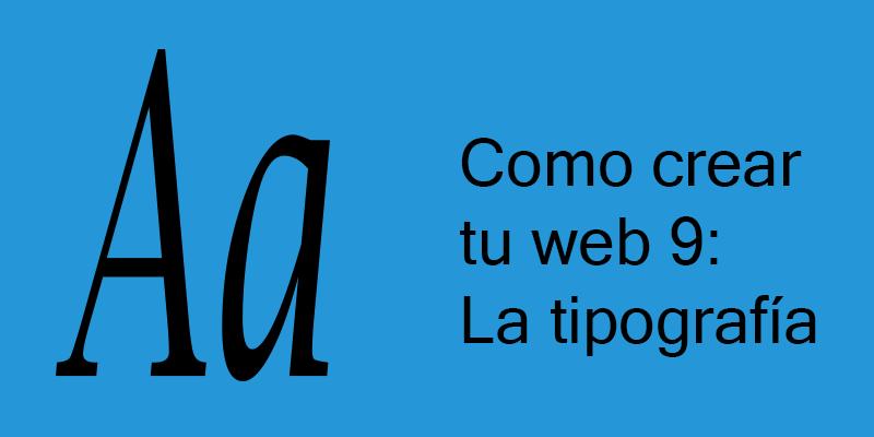 La tipografía es muy importante para dar una sensación coherente con el contenido que se transmite
