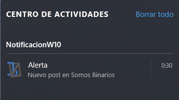 Nuestra notificación en el centro de notificaciones de Windows 10