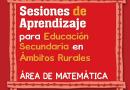 Sesiones de aprendizaje, Educación Secundaria,  ámbitos rurales, área de matemática, 5to. grado de secundaria