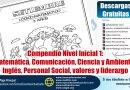 Compendio Nivel Inicial 1: Matemática, Comunicación, Ciencia y Ambiente,  Inglés, Personal Social, valores y liderazgo