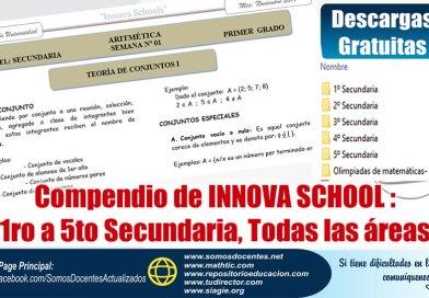Compendio de INNOVA SCHOOL : 1ro a 5to Secundaria, Todas las áreas