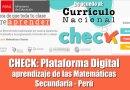 CHECK: La mejor Plataforma Digital aprendizaje de las Matemáticas Secundaria – Perú – De acuerdo al CNEB