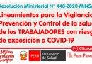 Lineamientos para la Vigilancia, Prevención y Control de la salud de los TRABAJADORES con riesgo de exposición a COVID-19 [R.M. N° 448-2020-MINSA]