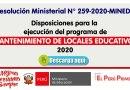 R.M. N° 259-2020-MINEDU: Disposiciones para la  ejecución del programa de MANTENIMIENTO DE LOCALES EDUCATIVOS 2020