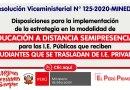 R.VM. N° 125-2020-MINEDU: Estrategia en la modalidad de EDUCACIÓN A DISTANCIA SEMIPRESENCIAL para las I.E. Públicas que reciben ESTUDIANTES QUE SE TRASLADAN DE I.E. PRIVADAS