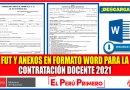 IMPORTANTE: FUT y Anexos en Formato Word para la Contratación Docente 2021 [Descarga aquí][Word]