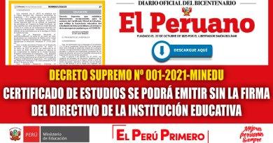 ATENCIÓN: Certificado de Estudios se Podrá Emitir sin la Firma del Directivo de la Institución Educativa [ DS N° 001-2021-MINEDU]